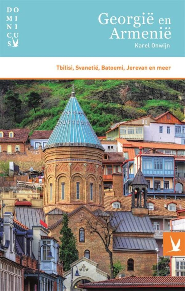 Dominicus reisgids Georgië en Armenië 9789025772345 Karel Onwijn Gottmer Dominicus reisgidsen  Reisgidsen Kaukasus