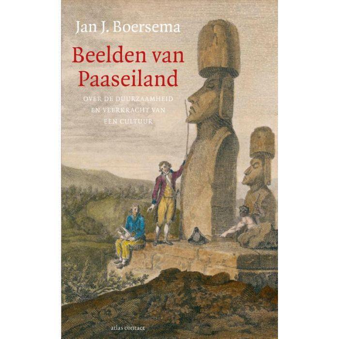Beelden van Paaseiland | Jan J. Boersema 9789045035727 Jan J. Boersema Atlas-Contact   Historische reisgidsen, Landeninformatie Chili