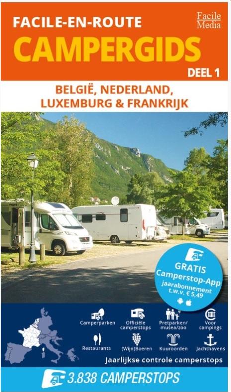 Facile-en-Route: Campergids deel 1 9789076080611  Facile M   Campinggidsen, Op reis met je camper Europa