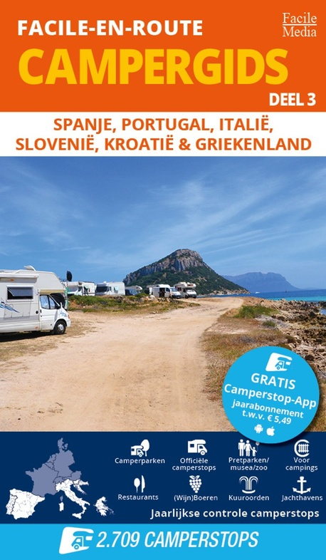 Facile-en-Route: Campergids deel 3 9789076080635  Facile M   Campinggidsen, Op reis met je camper Zuid-Europa / Middellandse Zee