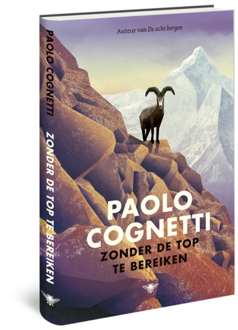 Zonder de top te bereiken | Paolo Cognetti 9789403181806 Paolo Cognetti Bezige Bij   Klimmen-bergsport, Reisverhalen Nepal, Reisinformatie algemeen