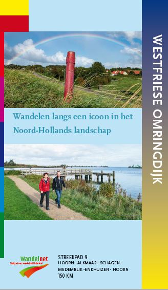 SP-09  Westfriese Omringdijk | Streekpad 9789492641090  Wandelnet Streekpaden  Meerdaagse wandelroutes, Wandelgidsen Amsterdam, West Nederland