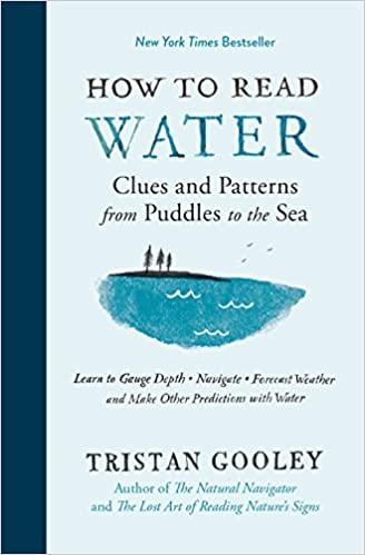 How To Read Water | Tristan Gooley 9781615193585 Tristan Gooley Experiment   Wandelgidsen, Watersportboeken Reisinformatie algemeen