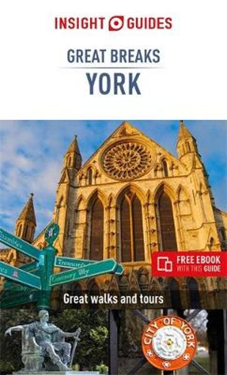 York - Great Breaks 9781789199222  APA Insight Compact Gde.  Reisgidsen Northumberland, Yorkshire Dales & Moors, Peak District, Isle of Man