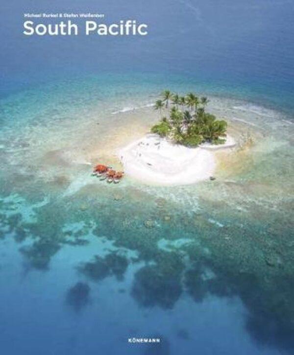 South Pacific | fotoboek 9783741922435  Könemann   Fotoboeken Pacifische Oceaan (Pacific)