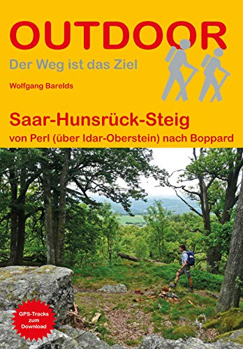 Saar-Hunsrück-Steig | wandelgids (Duitstalig) 9783866866294 Barelds Conrad Stein Verlag Outdoor - Der Weg ist das Ziel  Meerdaagse wandelroutes, Wandelgidsen Saarland, Hunsrück