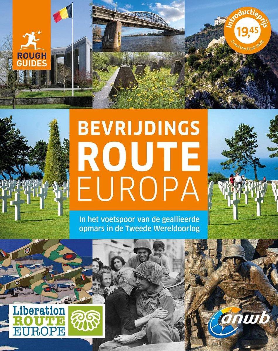 Bevrijdingsroute Europa 9789018046255 Rough Guide ANWB   Historische reisgidsen, Reisgidsen Europa