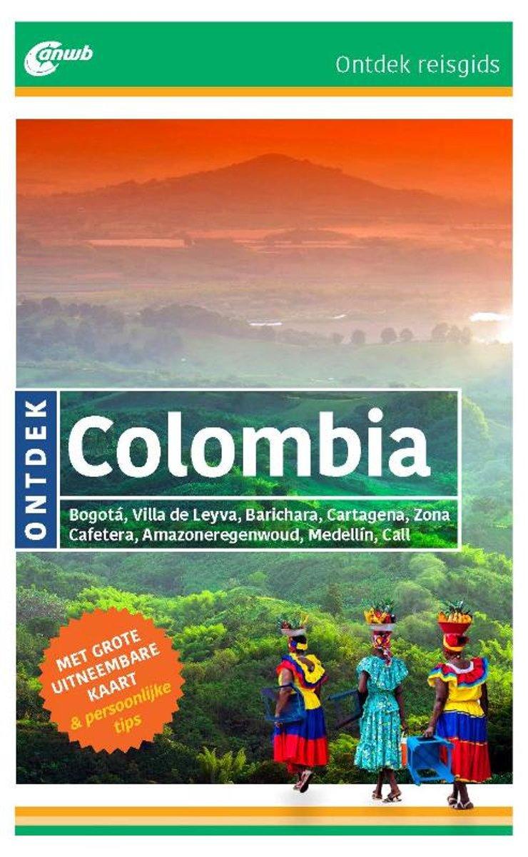 ANWB reisgids Ontdek Colombia 9789018046279 Lidewey van Noord ANWB ANWB Ontdek gidsen  Reisgidsen Colombia