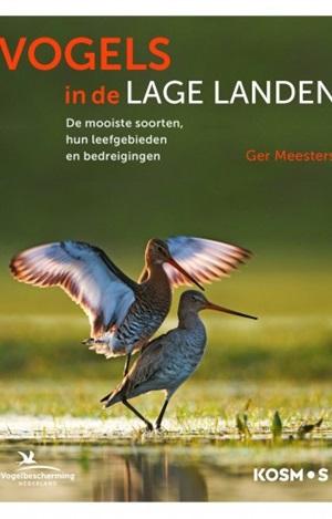Vogels in de Lage Landen | Ger Meesters 9789021575056 Ger Meesters Kosmos   Natuurgidsen, Vogelboeken Benelux