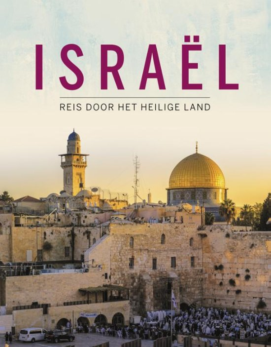 Israël | fotoboek 9789043533416 Andrea Lammert Kok   Fotoboeken Israël, Palestina