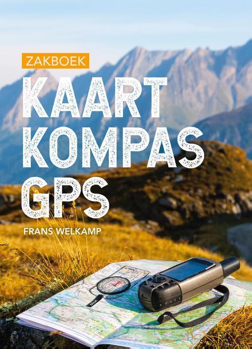 Zakboek Kaart Kompas GPS 9789043921657  Kosmos   Wandelgidsen Reisinformatie algemeen