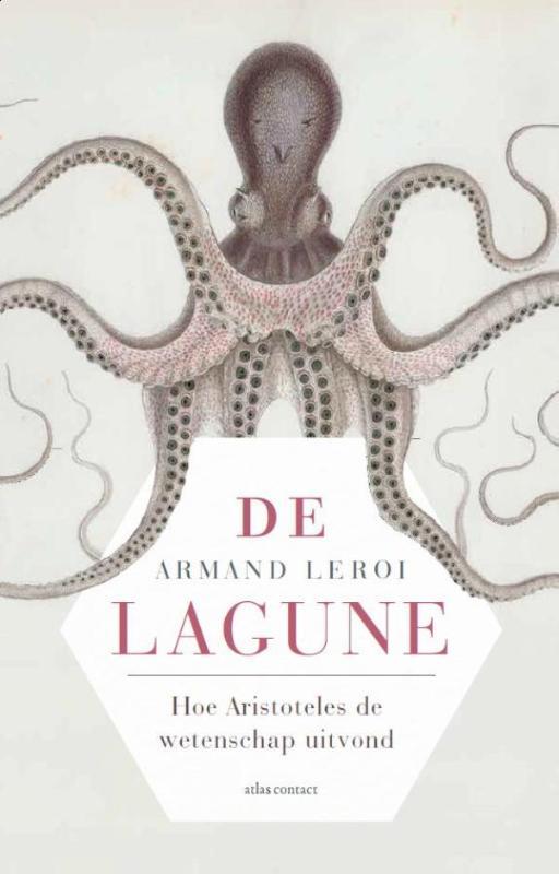 De lagune | Armand Marie Leroi 9789045027265 Armand Marie Leroi Atlas-Contact   Historische reisgidsen, Landeninformatie Egeïsche Eilanden