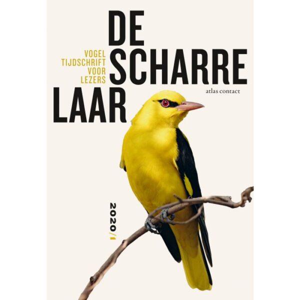 De scharrelaar - 2020/1 9789045041292  Atlas-Contact   Natuurgidsen, Vogelboeken Reisinformatie algemeen