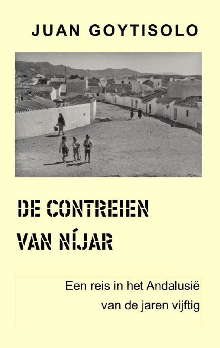 De Contreien van Níjar | Juan Goytisolo 9789082005950 Juan Goytisolo A.A. Hoogteiling   Historische reisgidsen, Reisverhalen Andalusië