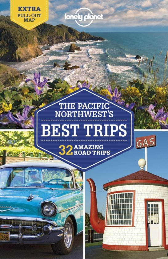 Lonely Planet Pacific Northwest, Best Trips 9781787013520  Lonely Planet LP Best Trips  Reisgidsen Washington, Oregon, Idaho, Wyoming, Montana