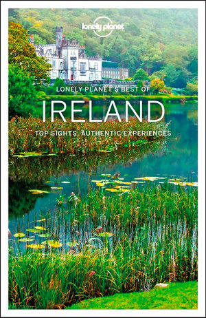 Best of Ireland | Lonely Planet 9781787015388  Lonely Planet Best of ...  Reisgidsen Ierland