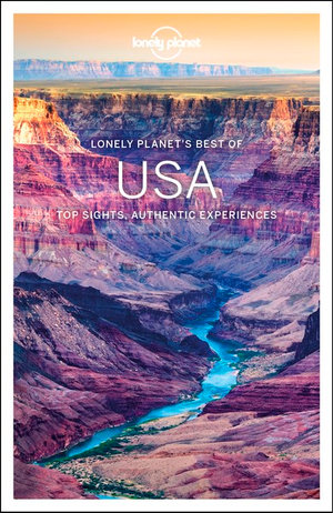 Best of USA | Lonely Planet 9781787015500  Lonely Planet Best of ...  Reisgidsen Verenigde Staten