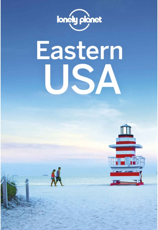 Lonely Planet Eastern USA 9781787018242  Lonely Planet Travel Guides  Reisgidsen VS ten oosten van de Rocky Mountains