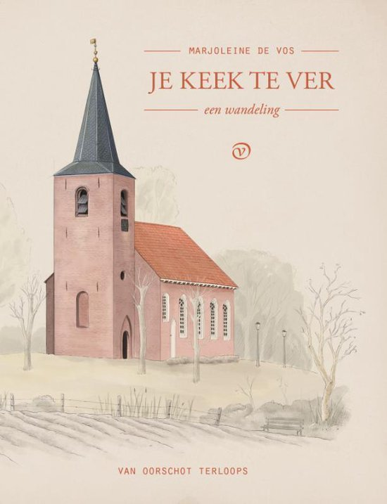 Je keek te ver | Marjoleine de Vos 9789028210325 Marjoleine de Vos Van Oirschot Terloops  Reisverhalen Groningen