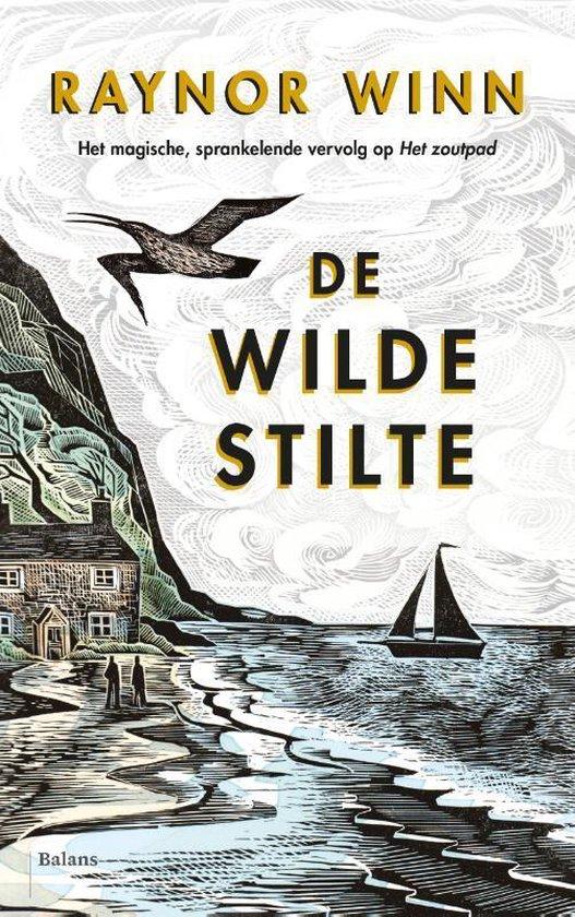 De Wilde Stilte | Raynor Winn 9789463821049 Raynor Winn Balans   Reisverhalen Cornwall, Devon, Somerset, Dorset