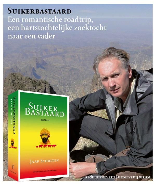 Suikerbastaard | Jaap Scholten 9789492928146 Jaap Scholten Pluim   Reisverhalen Ethiopië, Somalië, Eritrea