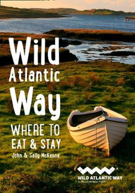 Wild Atlantic Way: where to eat & stay 9780008382889  Collins   Hotelgidsen Galway, Connemara, Donegal, Munster, Cork & Kerry