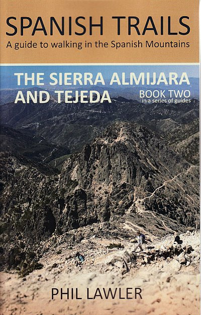 The Sierra Almijara and Tejeda 9780995579712  2qt Limited Spanish Trails  Wandelgidsen Andalusië