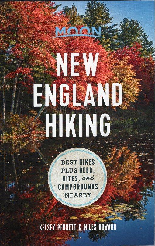 Moon: New England Hiking | wandelgids 9781640490239  Moon   Wandelgidsen New England