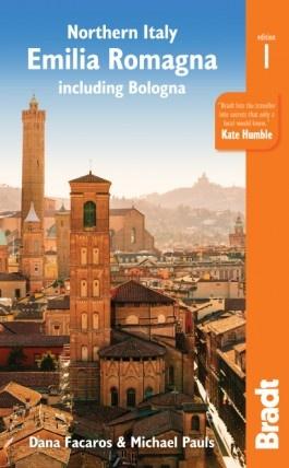 The Bradt Guide to Emilia Romagna | reisgids 9781784770853  Bradt   Reisgidsen Bologna, Emilia-Romagna