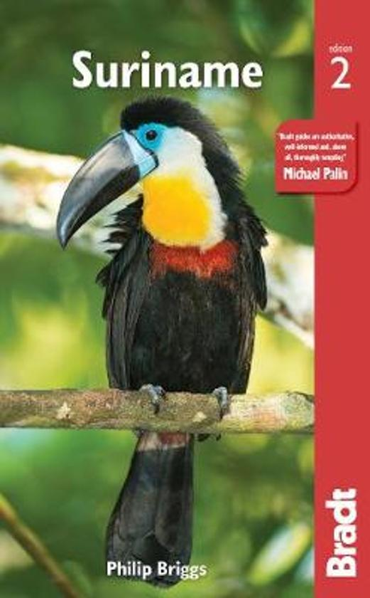 The Bradt Guide to Suriname | reisgids 9781784771331  Bradt   Reisgidsen Suriname, Frans en Brits Guyana