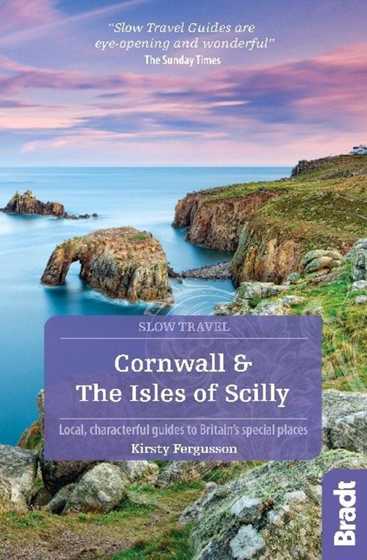 Go Slow: Cornwall & the Isles of Scilly 9781784776114  Bradt Go Slow  Reisgidsen Cornwall, Devon, Somerset, Dorset