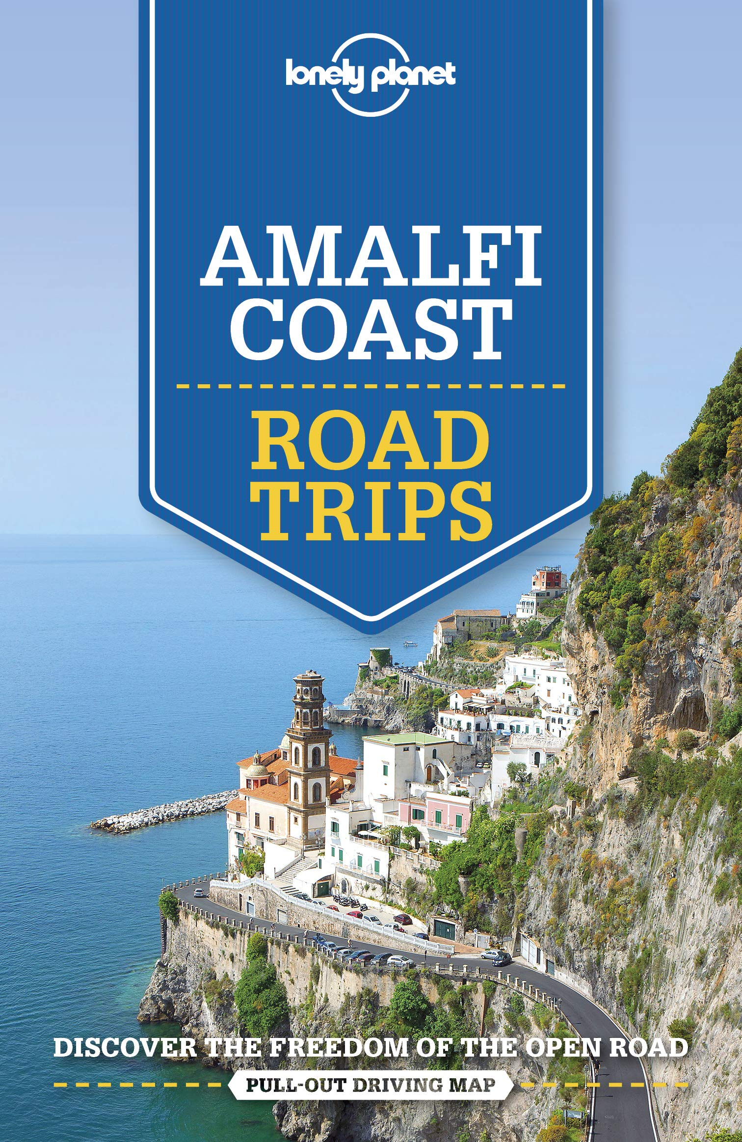 Amalfi Coast Lonely Planet Road Trips 9781786575685  Lonely Planet Road Trips  Reisgidsen Napels, Amalfi, Campanië