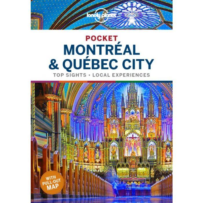 Montreal and Quebec City Lonely Planet Pocket Guide 9781788683371  Lonely Planet Lonely Planet Pocket Guides  Reisgidsen Canada ten oosten van de Rockies