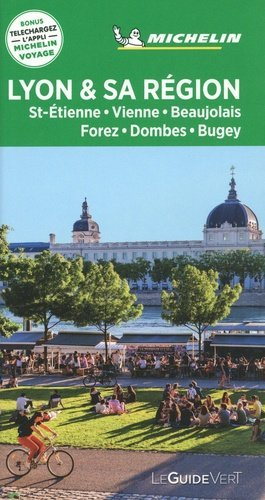 Lyon et Vallée du Rhône Guide Michelin reisgids 9782067244931  Michelin Guides Verts  Reisgidsen Lyon en omgeving