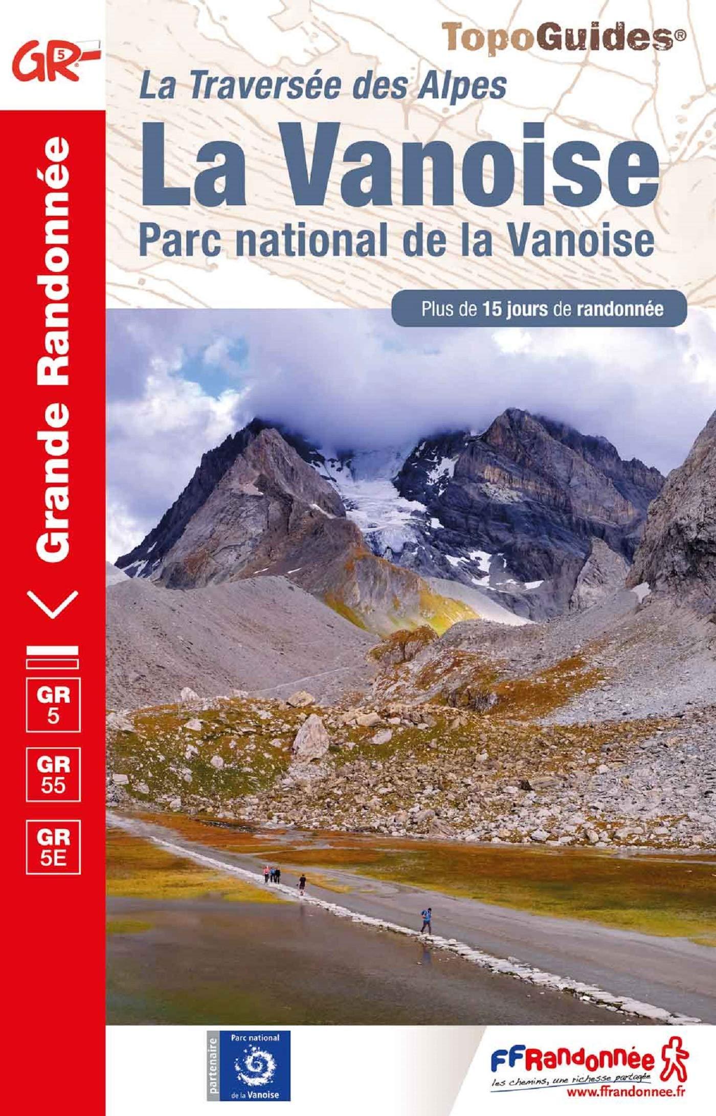 GR-5 | TG-530  Parc National de la Vanoise | wandelgids GR 5 9782751410741  FFRP topoguides à grande randonnée  Meerdaagse wandelroutes, Wandelgidsen Franse Alpen: noord
