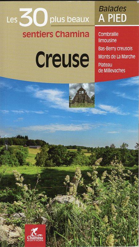 La Creuse | wandelgids 9782844664839  Chamina Guides de randonnées  Wandelgidsen Creuse, Corrèze