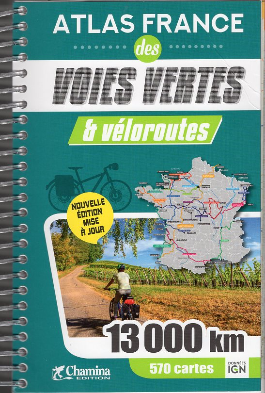 Atlas France des voies vertes et véloroutes 9782844665362  Chamina   Fietsgidsen, Meerdaagse fietsvakanties Frankrijk