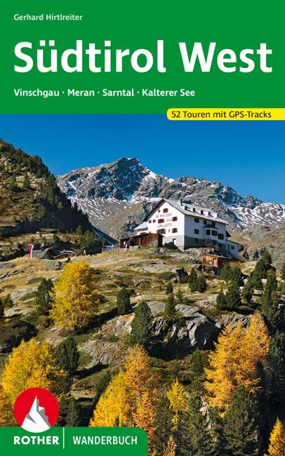 Südtirol West - Vinschgau 9783763330256  Bergverlag Rother Rother Wanderbuch  Wandelgidsen Zuid-Tirol, Dolomieten