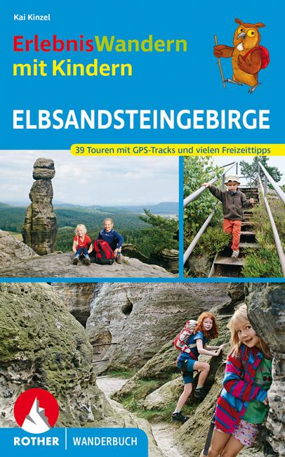 Erlebniswandern mit Kindern Elbsandsteingebirge | wandelgids 9783763331772  Bergverlag Rother Rother Wanderbuch  Reizen met kinderen, Wandelgidsen Erzgebirge, Elbsandsteingebirge, Lausitz