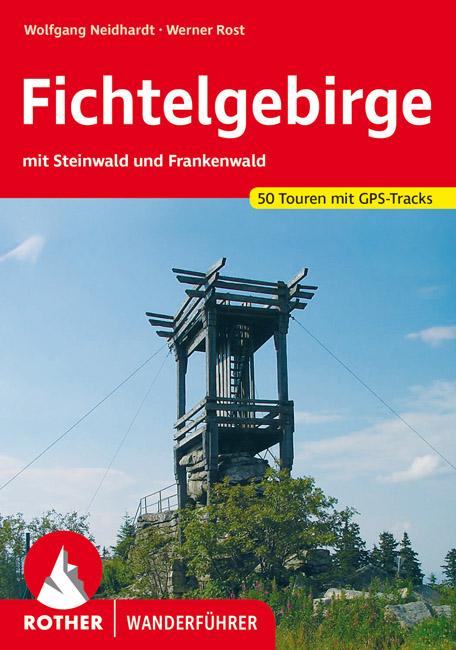Rother wandelgids Fichtelgebirge | Rother Wanderführer 9783763342792  Bergverlag Rother RWG  Wandelgidsen Franken, Nürnberg, Altmühltal