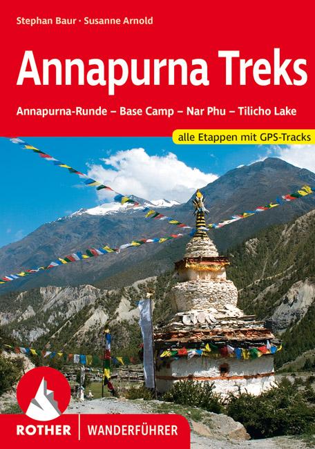 Annapurna Treks | Rother Wanderführer (wandelgids) 9783763343942  Bergverlag Rother RWG  Meerdaagse wandelroutes, Wandelgidsen Nepal