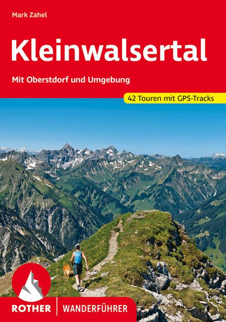 Kleinwalsertal | Rother Wanderführer (wandelgids) 9783763345595  Bergverlag Rother RWG  Wandelgidsen Beierse Alpen, Tirol & Vorarlberg