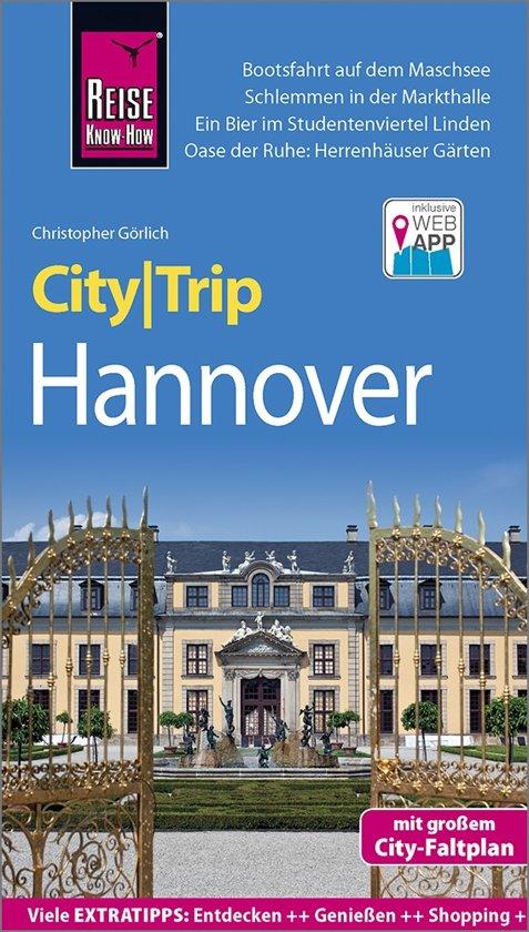 Hannover CityTrip 9783831732869  Reise Knowhow City Trip  Reisgidsen Lüneburger Heide, Hannover, Weserbergland