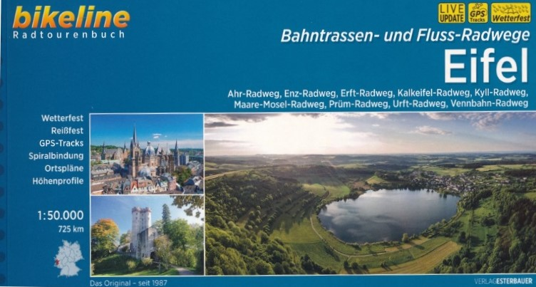 Bikeline Radatlas Eifel - Flüsse und Bahntrassen | fietsgids 9783850008310  Esterbauer Bikeline  Fietsgidsen Eifel
