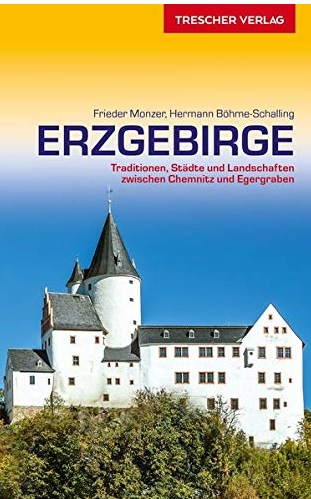 Erzgebirge | reisgids 9783897944459  Trescher   Reisgidsen Erzgebirge, Elbsandsteingebirge, Lausitz