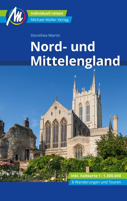 Nord- und Mittelengland 9783956547324  Michael Müller Verlag   Reisgidsen Engeland