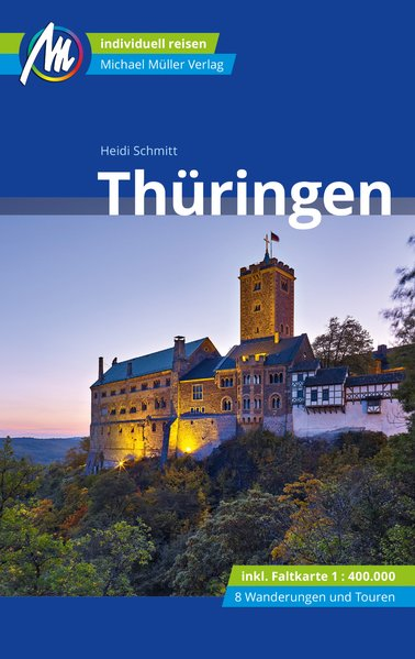 Thüringen  | reisgids 9783956547560  Michael Müller Verlag   Reisgidsen Thüringen, Weimar, Rennsteig