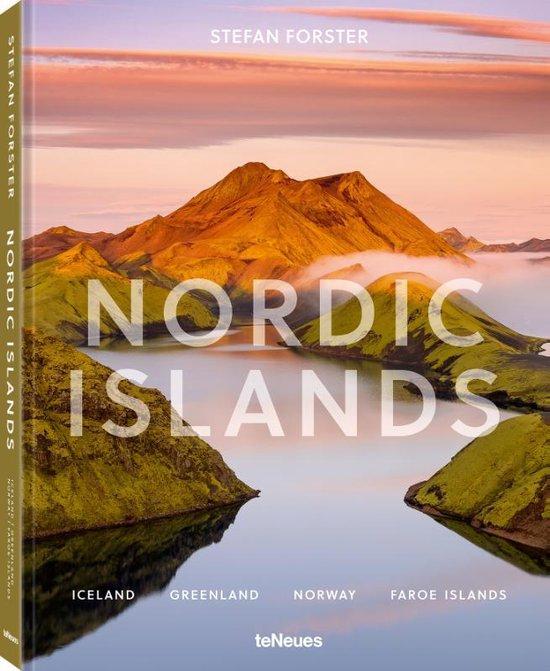 Nordic Islands | fotoboek Stefan Forster 9783961712557 Stefan Forster TeNeues   Fotoboeken Scandinavië & de Baltische Staten