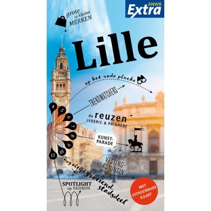 ANWB Extra reisgids Lille 9789018046187  ANWB ANWB Extra reisgidsjes  Reisgidsen Picardie, Nord