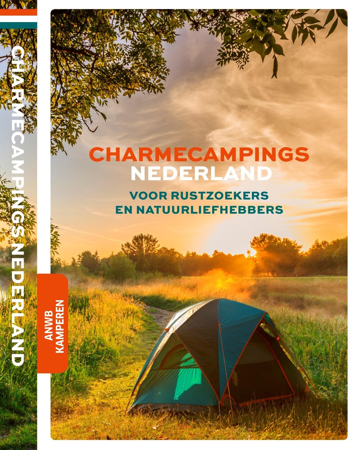Charmecampings Nederland | ANWB campinggids 9789018047795  ANWB ANWB Campinggidsen  Campinggidsen Nederland